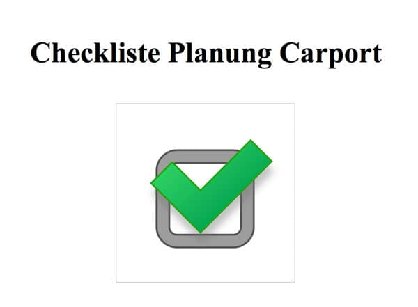 checkliste planung des carports carport kaufen. Black Bedroom Furniture Sets. Home Design Ideas